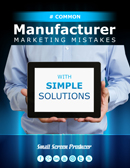 Common Manufacturer Marketing Mistakes